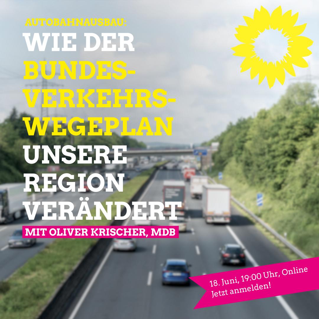 Autobahnausbau: Zukunft oder Vergangenheit? Veranstaltungshinweis!