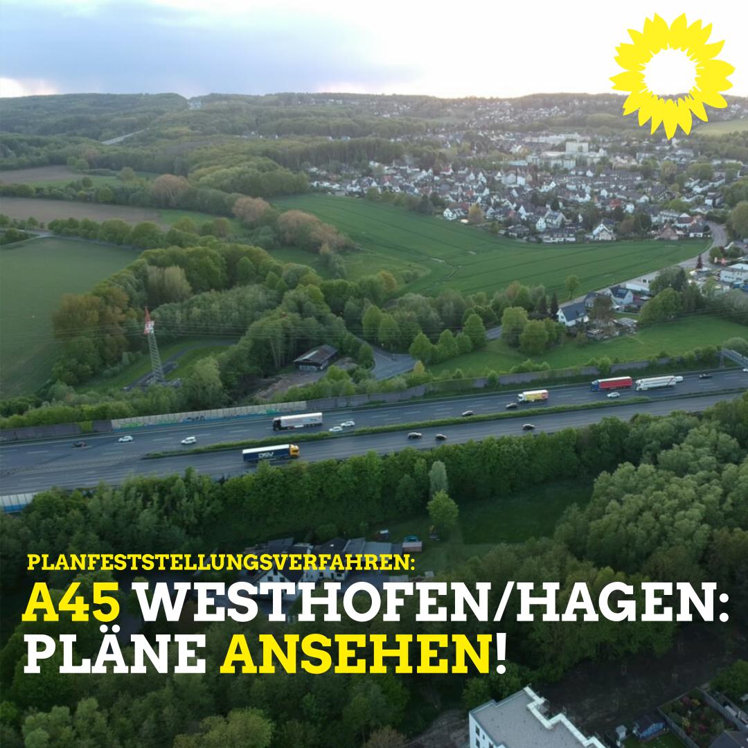 Planfeststellungsverfahren A45: Einwendungen möglich!