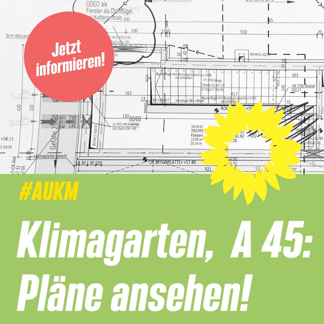 Klimagarten, A 45: Pläne ansehen!
